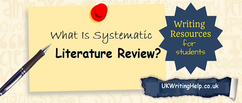 What Is Systematic Literature Review